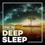 Download nhạc Deep Sleep (Vol. 4) Mp3 chất lượng cao