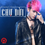 cho doi (single) - duong hung