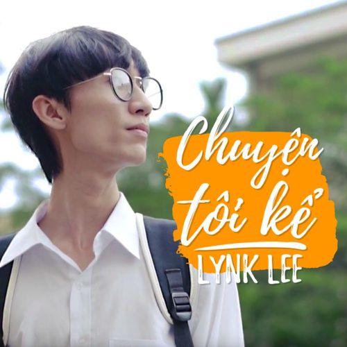 Chuyện Tôi Kể (Single) · Lynk Lee