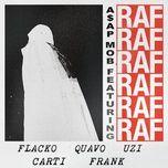 raf (single) - a$ap mob, a$ap rocky, playboi carti, quavo, lil uzi vert, frank ocean