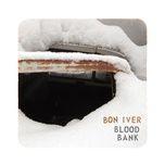 blood bank (ep) - bon iver