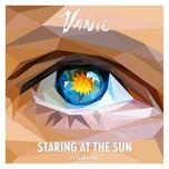 staring at the sun (single) - vanic, clara mae