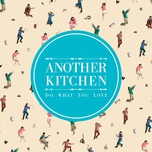 do what you love - another kitchen