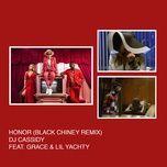 Download nhạc hot Honor (Black Chiney Remix) (Single) Mp3 về điện thoại