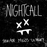 night call (single) - steve aoki, lil yachty, migos