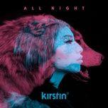 all night (single) - kirstin