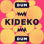 dum dum (single) - kideko