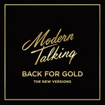 back for gold (the new version) - modern talking