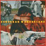 suburban wonderland (single) - the heirs