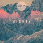mighty (ep) - essential worship