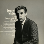 the impossible dream - jerry vale