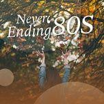 never ending '80s - v.a