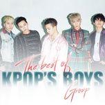 the best of kpop's boys group - v.a