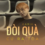 doi qua cu ra toa (single) - karik