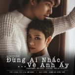 dung ai nhac ve anh ay (single) - tra my idol