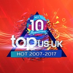 top 100 us-uk hot 2007-2017 - 10 nam nhaccuatui - v.a