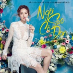 ngoi sao co don (sac dep ngan can ost) (single) - minh hang