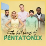 the best songs of pentatonix - pentatonix