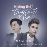 khong the tha thu minh (single) - nam du