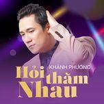 hoi tham nhau (single) - khanh phuong