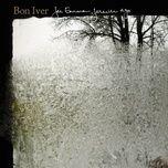 for emma, forever ago - bon iver