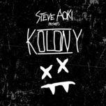 steve aoki presents kolony - steve aoki