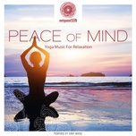 entspanntsein - peace of mind (yoga music for relaxation) - renee ravi