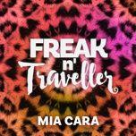 mia cara (single) - freak n' traveller