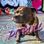 feat. pitbull (single) - agera