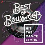 best of bollywood: hit the dancefloor - v.a