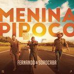 menina pipoco (single) - fernando & sorocaba, nego do borel