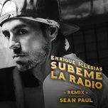 subeme la radio remix (single) - enrique iglesias, sean paul, matt terry