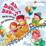 ab-a dab-a dab-a (party songs for children) - annabelle ferro