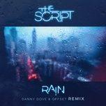 rain (danny dove & offset remix) (single) - the script