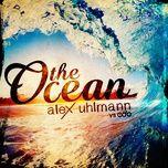 the ocean (single) - alex uhlmann, e.d.o.