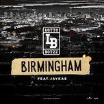 birmingham (anthem) (single) - lotto boyzz, jaykae