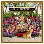 wild thoughts (medasin dance remix) (single) - dj khaled, rihanna, bryson tiller