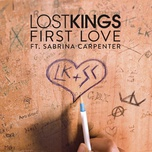 first love (single) - lost kings, sabrina carpenter