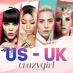 us-uk crazy girl - lady gaga, jessie j, kesha, nicki minaj