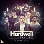 hardwell & friends ep volume 01 (extended mixes) - hardwell