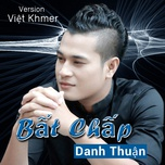 bat chap (single) - danh thuan