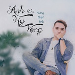 anh da hy vong (single) - hoang nhat anh