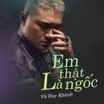 em that la ngoc (single) - vu duy khanh