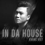 in da house - khang viet