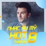 nhac au my hot thang 8 - v.a