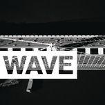 wave (single) - g-eazy, rexx life raj