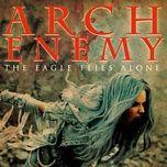 the eagle flies alone (edit) (single) - arch enemy