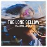 is it ever gonna be easy (single) - the lone bellow