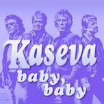 baby, baby (single) - kaseva