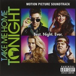 take me home tonight (motion picture soundtrack) - v.a